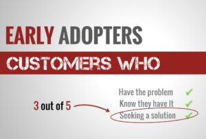 Early Adopters - Seeking a Solution