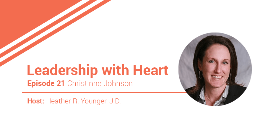 21: Leaders with Heart Give Themselves the Grace of Imperfection