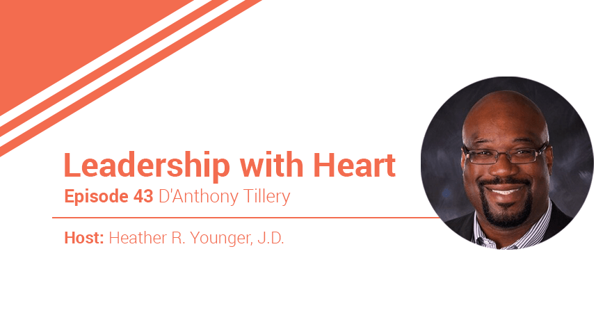 43: Leaders With Heart Lead With Compassion