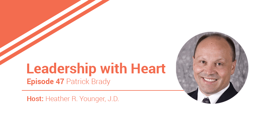 47: Leaders With Heart Go Personal With Their People