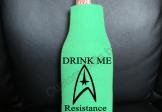 Drink Me Resistance is Futile Beer bottle Koozie