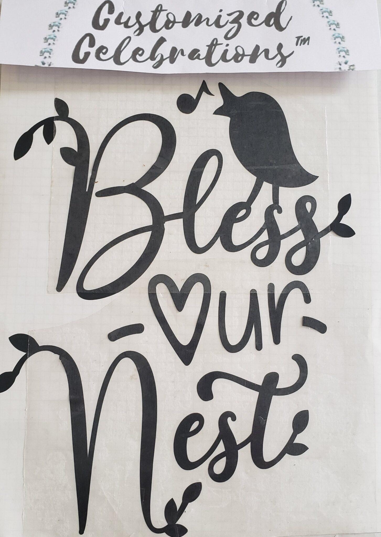 bless our nest vinyl