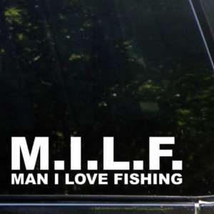 Milf man i love fishing funny vinyl decal stickers for Man i love fishing