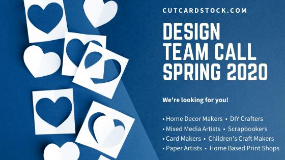 CutCardStock Spring 2020 Design Team Call!