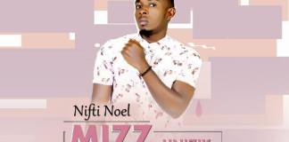 Download Nifti Noel Mizz Unizik Mp3