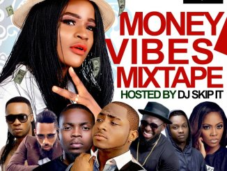 DOWNLOAD MIXTAPE Dj Skip it Money Vibes Mp3