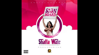 Shatta Wale – Sign Board Mp3