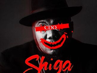 CDQ – Shiga Mp3 Download Audio