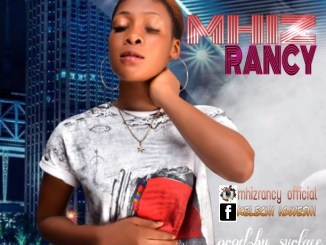 Mhiz Rancy - On Top Mp3 Download Audio