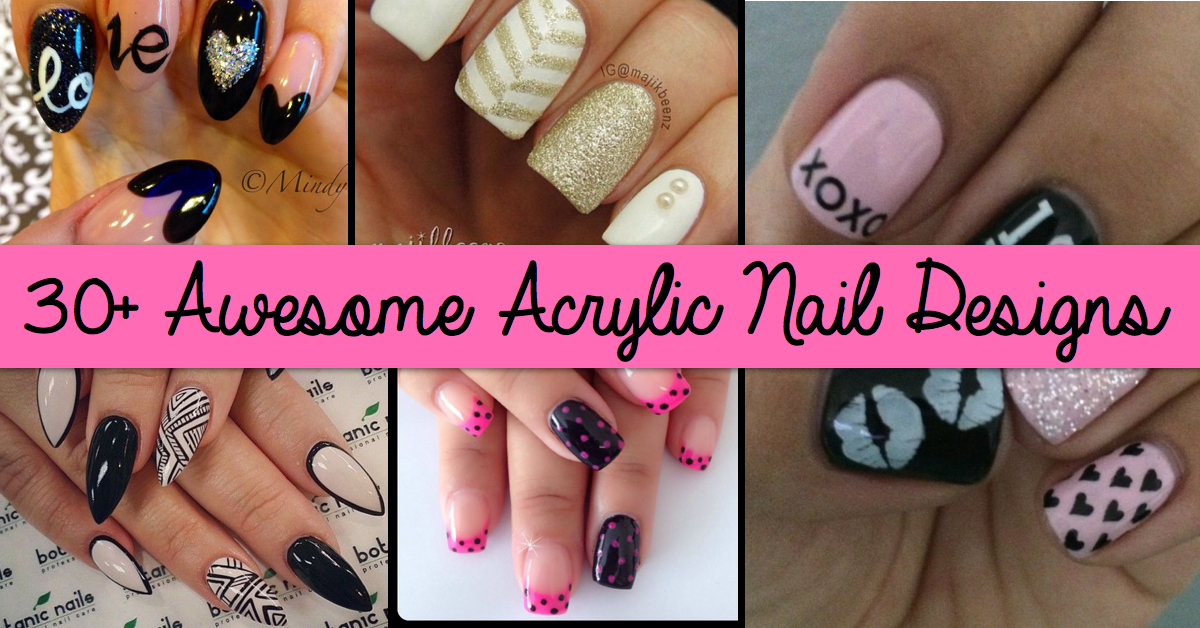 30 Awesome Acrylic Nail Designs You Ll Want To Copy Immediately In 2017