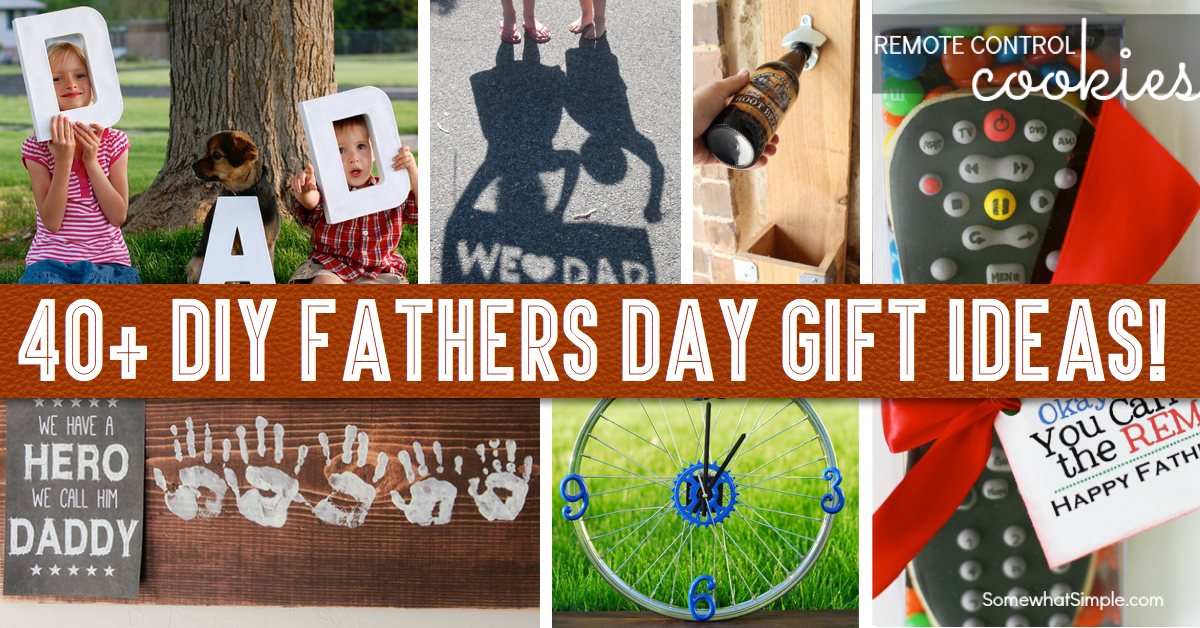 Good Birthday Gifts For Dad Diy Diy Do It Your Self