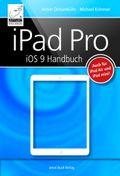 iPad Pro iOS 9 Handbuch: Auch für iPad Air und iPad mini