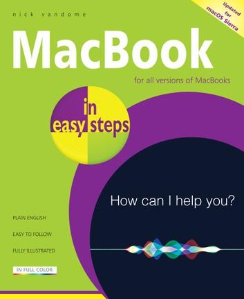 MacBook in easy steps, 5th Edition: Covers macOS Sierra