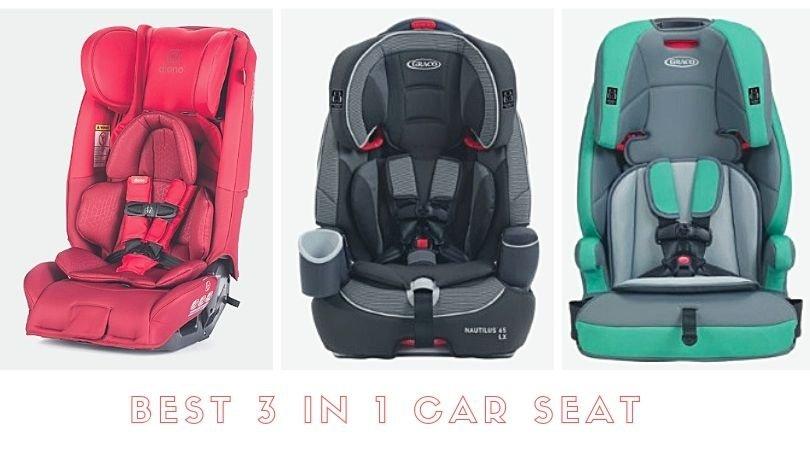 Best 3 in 1 Car Seat in 2019