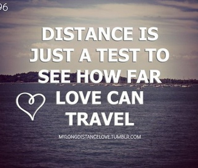 Distance Love Quotes Cool Love Quotes On Distant Relationships IYUme Love Is Mater