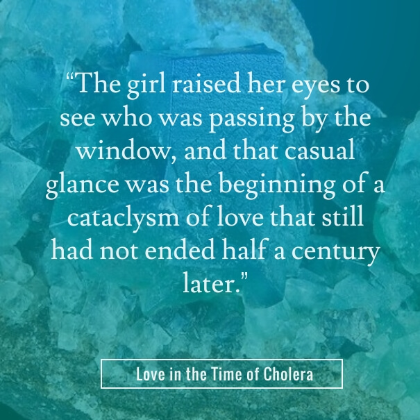 love in the time of cholera marquez quote