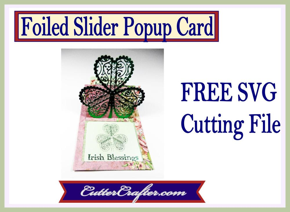 Foiled Shamrock Popup Slider Card