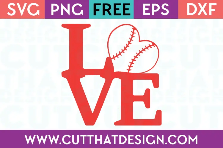 Free SVG Files | Baseball LOVE Design 1 Cut That Design