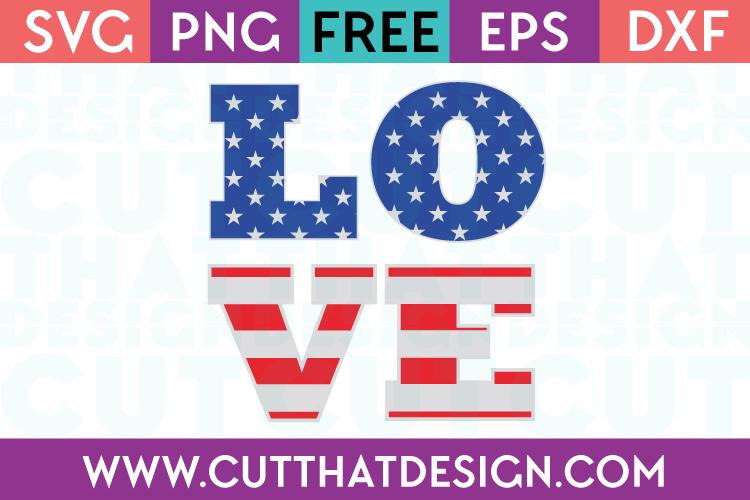 Download Free SVG Files | USA Flag Love Design Cut That Design
