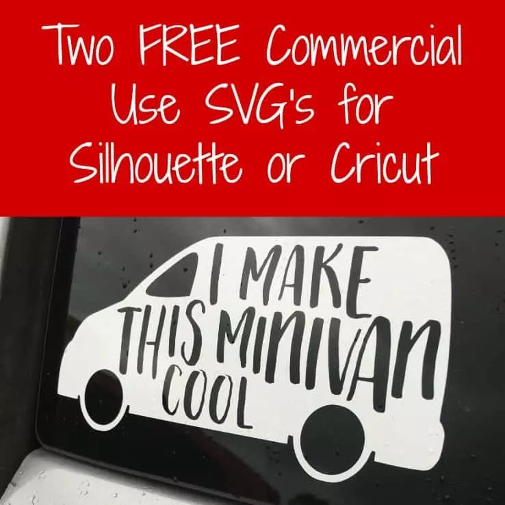 Download Free Minivans are Cool SVG Cut File for Silhouette or ...