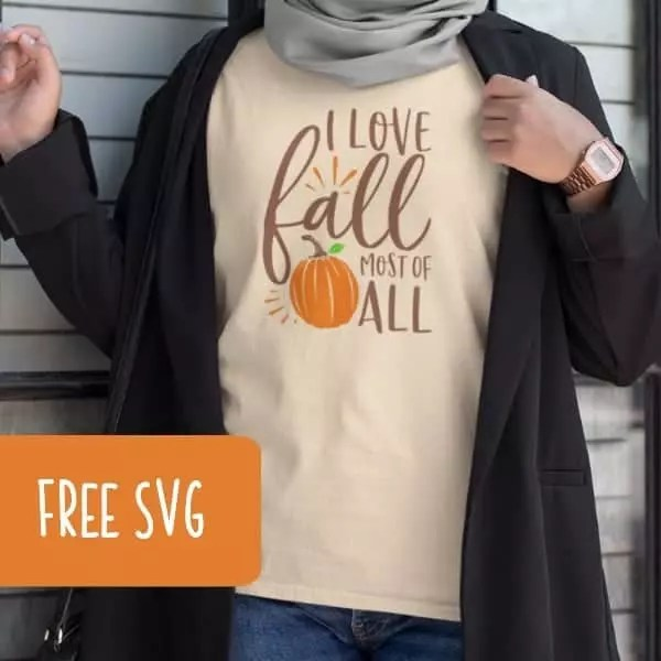 Download Free 'I Love Fall Most of All' Autumn SVG - Cutting for ...