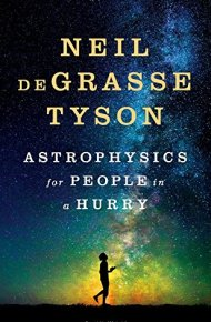 Astrophysics for People in a Hurry -