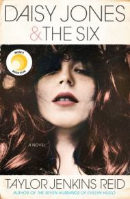 Daisy Jones and the Six: a Novel -