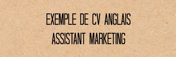 Exemple de CV en anglais assistant marketing