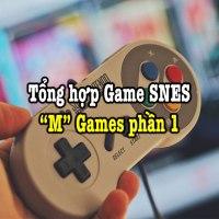 Tổng hợp game SNES hay – Phần 20