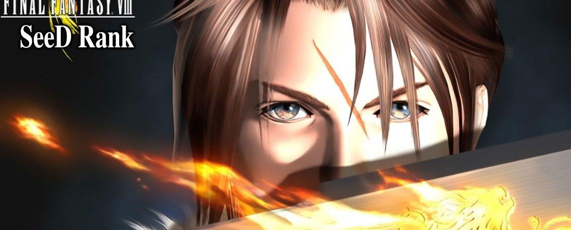 Hướng dẫn chi tiết Final Fantasy VIII – SeeD Rank