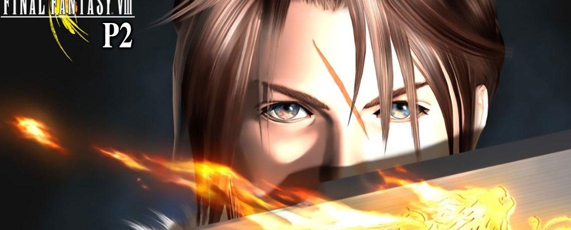 Hướng dẫn chi tiết Final Fantasy VIII P2 (Disc 1)