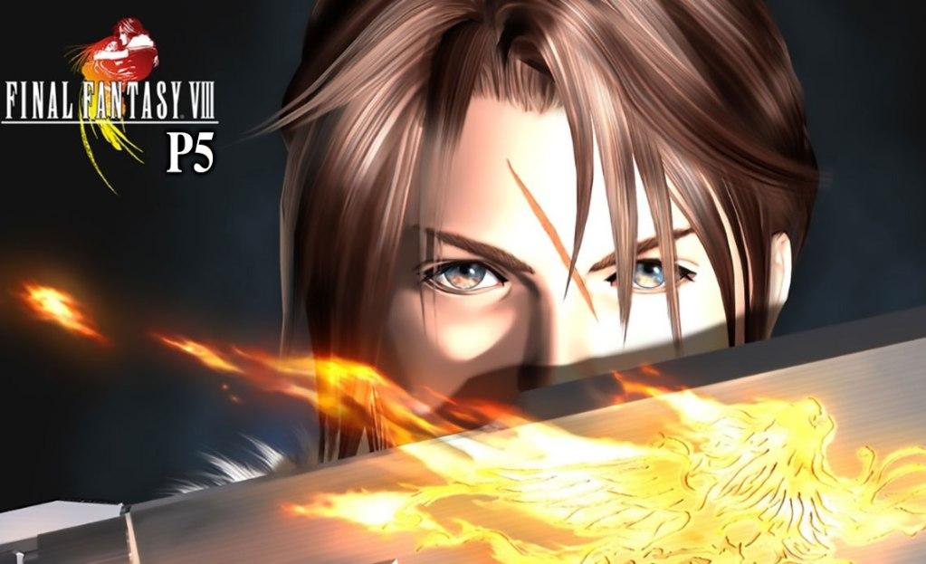 Final Fantasy VIII P5