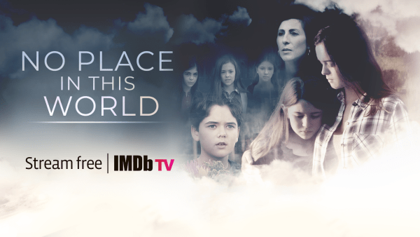 No Place In This World is now on IMDb TV