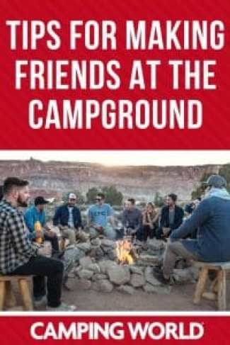 Tips for making friends at the campground