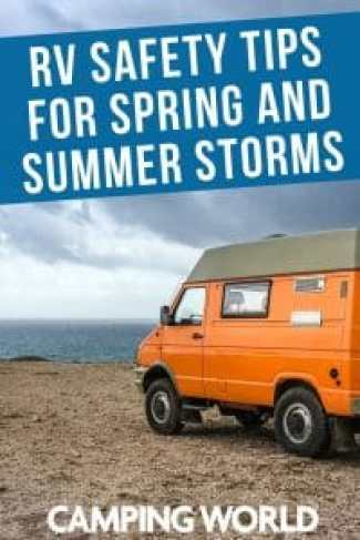 RV safety tips for spring and summer storms