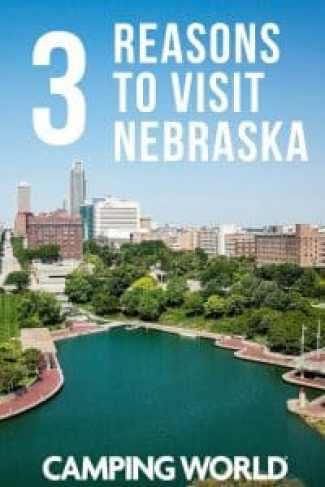 3 Reasons to visit Nebraska
