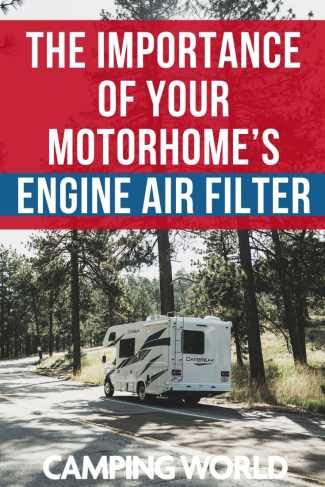The importance of your motorhome's engine air filter