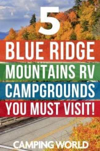 5 Blue Ridge Mountain RV Campgrounds You Must Visit