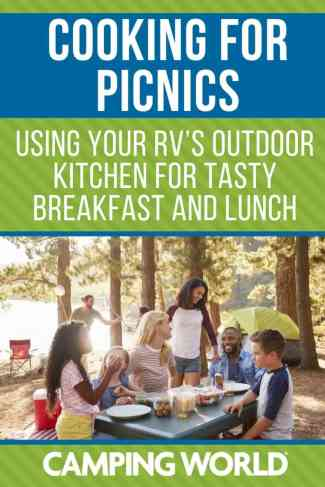 Cooking for picnics - using your RV's outdoor kitchen for tasty breakfast and lunch
