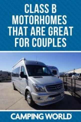 Class B motorhomes that are great for couples