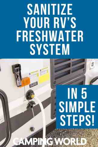 Sanitize your RV's freshwater system in 5 simple steps