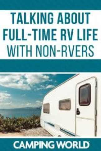 Talking about full-time RV life with non-RVers