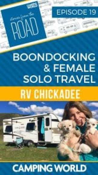 Boondocking and female solo travel with rv chickadee