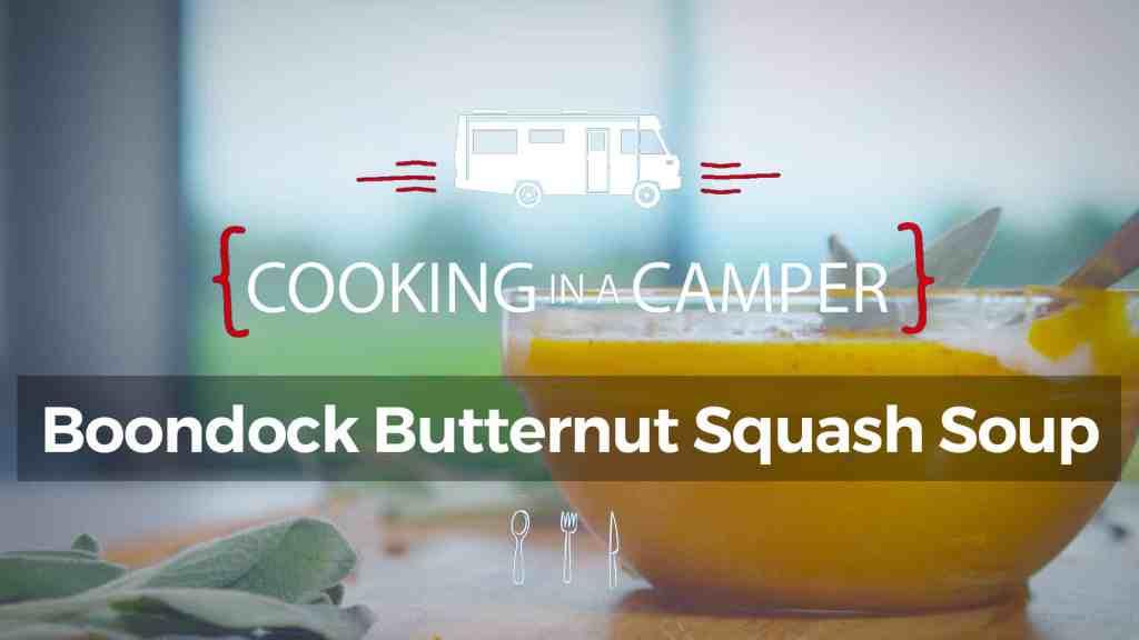 Cooking in a Camper - Boondock Butternut Squash
