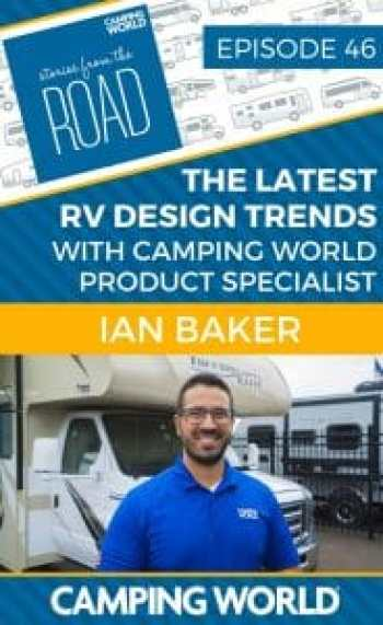 In a change of pace, today we're talking to Camping World's product specialist, Ian Baker. In this podcast, we talk about the latest RV design trends, Ian's life-long love of camping, and answer some common questions from his series of RV Reviews on YouTube. We'll also learn his personal must-have RV features after doing in-depth reviews of thousands of RVs over the years.#rvlife #rvcampers #rvhack #rvliving #camper #camping #campertrailers #camperlife #happycamper #fifthwhee #storiesfromtheroad