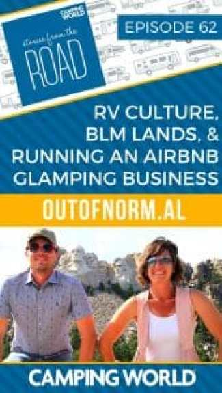 RV Culture, BLM Lands, and Running an Airbnb glamping business with Outofnorm.al