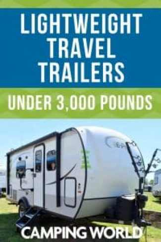 Great Lightweight Travel Trailers Under 3,000 Pounds
