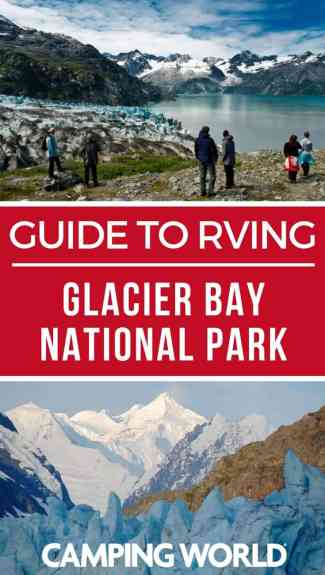 Camping World's Guide to Glacier Bay National Park