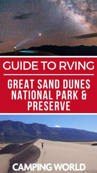 Camping World's Guide to RVing Great Sand Dunes National Park and Preserve