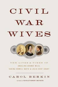Civil War Wives - Berkin